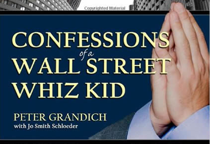 Confessions of a Wall Street Whiz Kid